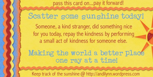 Scatter Some Sunshine–pass it on